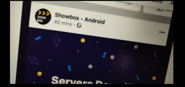 ShowBox not working? App developers share a workaround