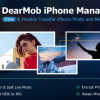 DearMob iPhone Manager lets you backup/transfer iPhone photos and other data without iTunes