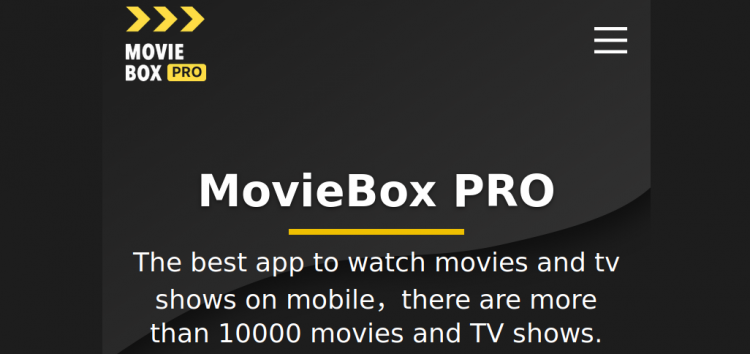 [Updated] MovieBox PRO gains popularity in wake of MovieBox shutdown