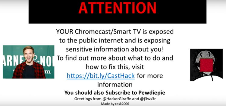 PewDiePie's hacker fans hacking Chromecasts, Google Homes, and Smart TVs as we speak