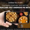 Asus Zenfone Max Pro M1 gets Android Pie via Beta Power User Program in India