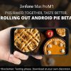 Asus Zenfone Max Pro M1 gets Android Pie via Beta Power User Program in India
