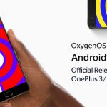 [June patch via 9.0.4] OnePlus 3/3T Android Pie 9.0 update finally here via stable OxygenOS 9.0.2 (Download links inside)