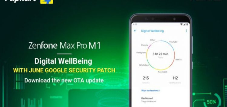 [Updated] Asus ZenFone Max Pro M1 June security update arrives with Digital Wellbeing (Download links inside)