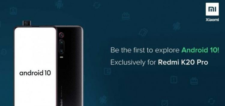 (Still no MIUI 11) Xiaomi recruiting testers for Redmi K20 Pro Android 10 update in India