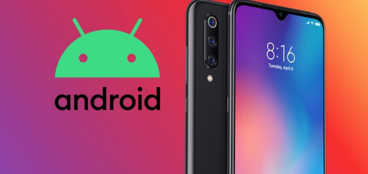 Xiaomi Mi 9 Android 10 update rolling out via MIUI 11 stable channel (Download link inside)