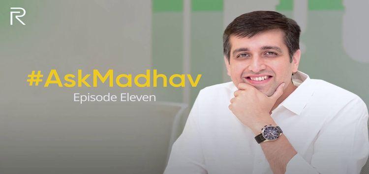 AskMadhav Episode 11: Realme to launch close-to-stock ColorOS 7 (no realmeOS), fitness tracker and more