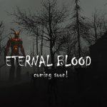 Eternal blood horror FPS coming soon!