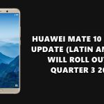 Huawei Mate 10 EMUI 10 (Android 10) update for Latin America region scheduled for Q3
