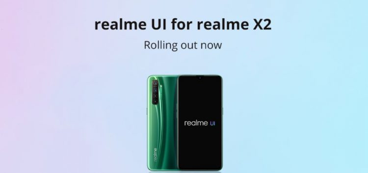 [Download link inside] Realme X2 Realme UI (Android 10) stable update officially rolling out, right in time just as promised by company