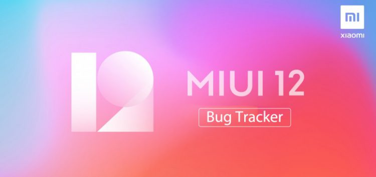 [Update: May 05] Xiaomi MIUI 12 global update bug tracker: Issues reported & fixed so far
