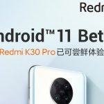 [Updated] Redmi K30 Pro/Poco F2 Pro Android 11 beta update released (Download link inside); Mi 10/Pro MIUI 12 beta suspended