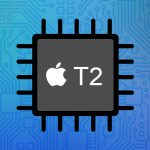 What is Apple's T2 Security Chip and Can You Crack it?