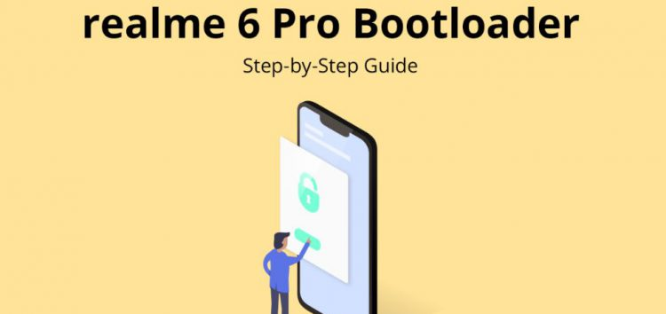 Realme 6 Pro Android 10 bootloader unlock officially available, here's a quick how-to guide for you