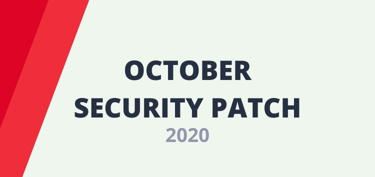 [Cont. updated] Android October security update/patch 2020 tracker for all major OEMs and carriers worldwide