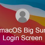 [Updated] macOS Big Sur update leaves users with one Login Screen background, here's how to change it