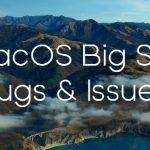 [Update: Oct. 1] macOS Big Sur update bugs & issues tracker