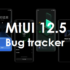 [Update: June 14] Xiaomi MIUI 12.5 update bugs, problems, & issues tracker: Here's the current status