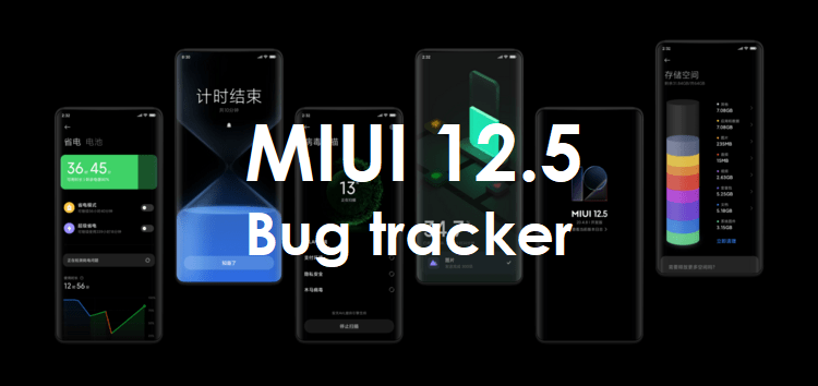 [Update: June 23] Xiaomi MIUI 12.5 update bugs, problems, & issues tracker: Here's the current status