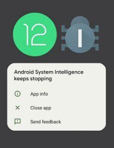 Android-12-beta-4-system-intelligence-crashing